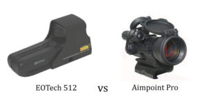 EOTech 512 Vs Aimpoint Pro