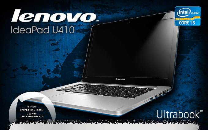 Ultrabook Lenovo IdeaPad U410 Review